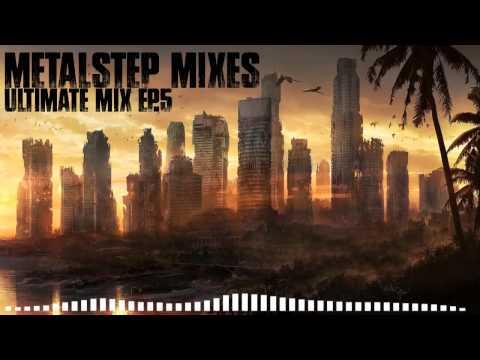 Ultimate Metalstep Mix Ep.5 [Mixes Series]