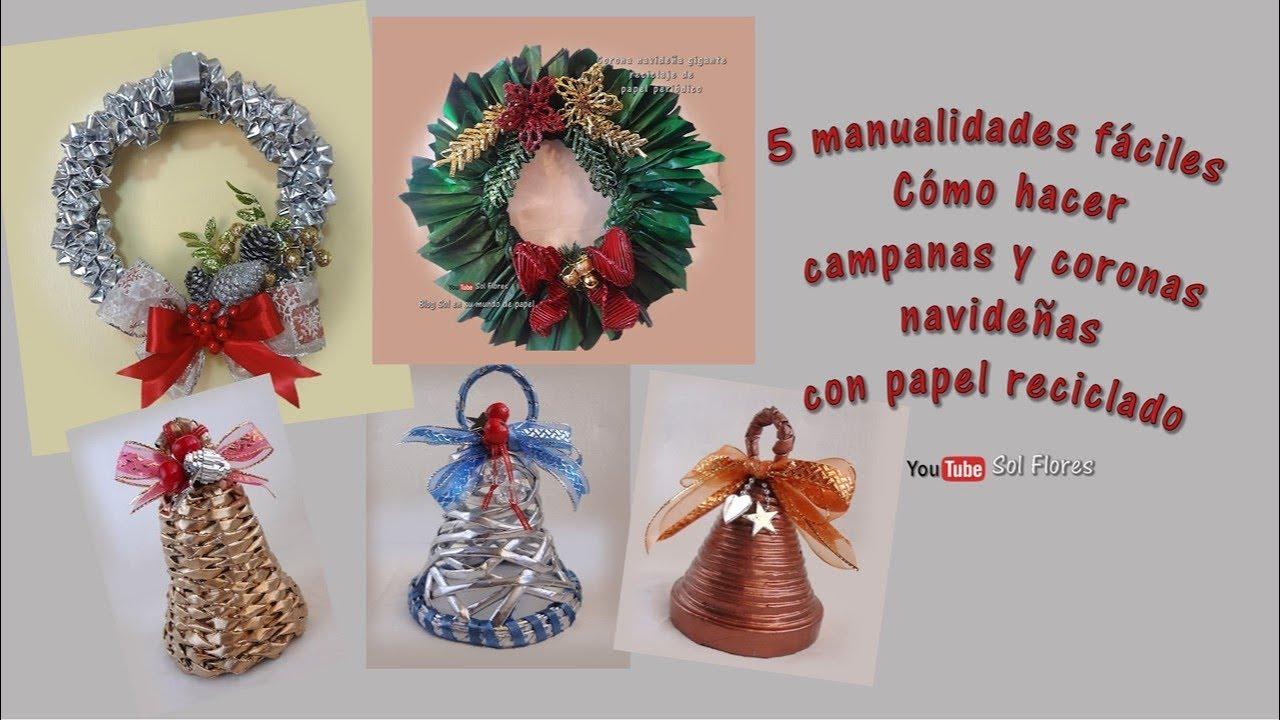 5 manualidades f ciles c mo hacer campanas y coronas - Manualidades con papel navidenas ...