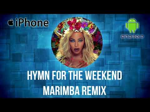 Coldplay and Beyoncé Hymn For The Weekend Marimba Ringtone Remix