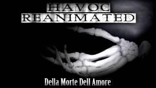 Havoc Reanimated - Della Morte Dell Amore
