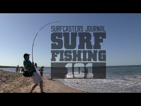 Surfcaster's Journal Magazine -Introducing Surf Fishing 101 series