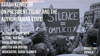 Sarah Kendzior on President Donald Trump and the Authoritarian State