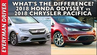 What's the Difference: 2018 Honda Odyssey vs 2018 Chrysler Pacifica on Everyman Driver