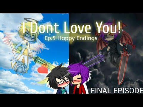 I Don't Love U!/ep.5 Final/Gacha Studio/gay story