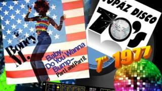 Boney M - Baby Do You Wanna Bump (7 Inch Single)