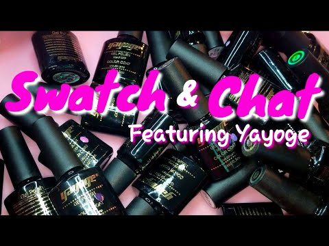 Yayoge Swatches With A Dash Of Chit Chat