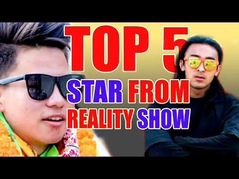 TOP 5 STAR OF NEPAL STARTED CAREER THROUGH  REALITY SHOW | 2018 |