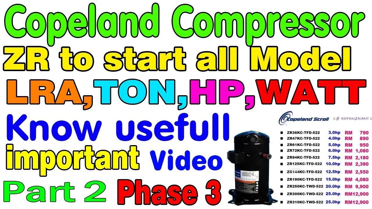 Copeland scroll compressor How check LRA to Ton 3 phase compressor LRA se  kaise jane kita Ton ka hai