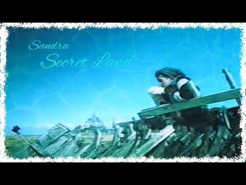 "Sandra ""Secret Land"" (Official Music Video)"