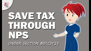 Restructure Your salary & Save more tax through NPS | How to get benefit of Section CCD(2)