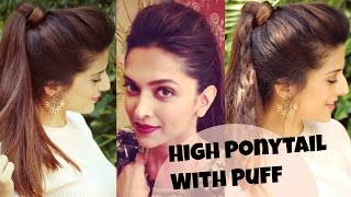3 EASY Everyday High Ponytail Hairstyles With Puff For School, College, Work | Deepika Padukone