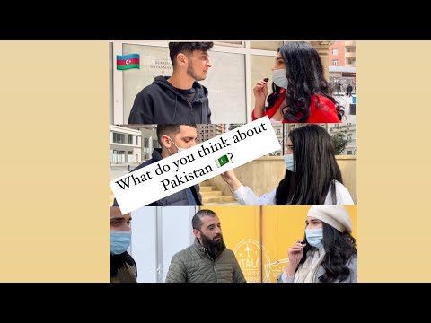 What Azerbaijani People Thinks About Pakistan and Pakistani people 🇵🇰 🇦🇿 || Asking From Locals