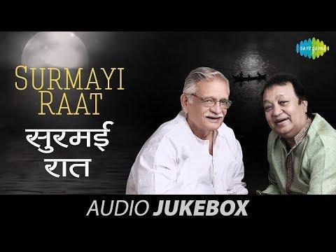 Surmayi Raat | Ghazal - Nazm Jukebox | Gulzar & Bhupinder Singh