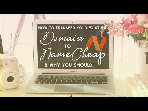How to Transfer Your Existing Domain to NameCheap