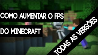 Como Aumentar o FPS do Minecraft (Qualquer Versão) Sem OptiFine