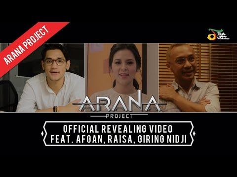 Armand Maulana - ARANA Project | Official Revealing Video feat. Afgan, Raisa, Giring NIDJI