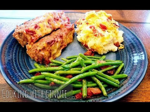 Delicious Meatloaf Recipe Easy Steps | Mash Potatoes| Bacon Green Beans