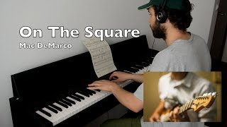 Mac DeMarco - On The Square feat. Rui Costa GuitarPiano cover