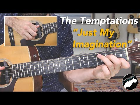 "The Temptations ""Just My Imagination"" - Easy, Beginner Guitar Songs Lesson"