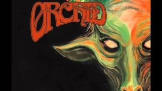 Orchid - Capricorn 2011 & Lyrics