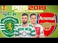 Sporting Lisbon vs Arsenal Prediction | UEFA Europa League 25 Oct | PES 2019 Gameplay