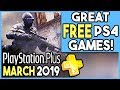 PS+ MARCH 2019 FREE PS4 GAMES! GREAT MONTH!