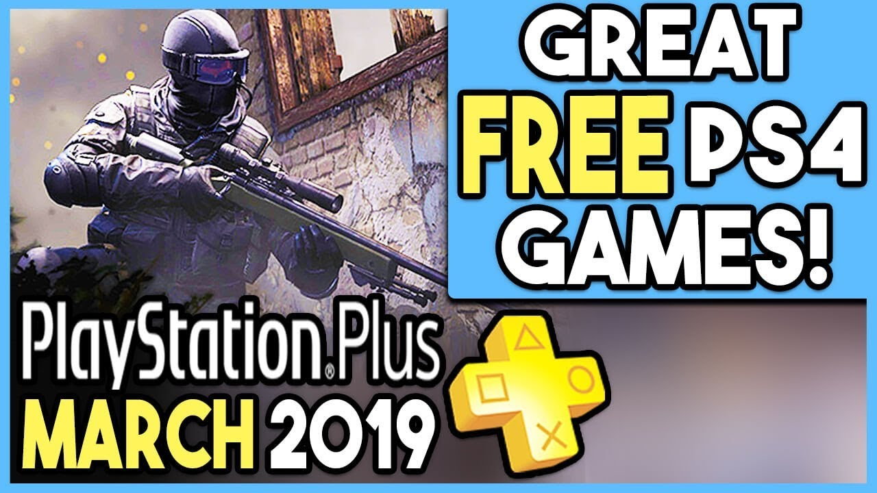 Ps March 2019 Free Ps4 Games Great Month Youtube