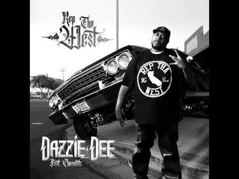 Dazzie Dee Ft  Chocolate    Rep Tha West!