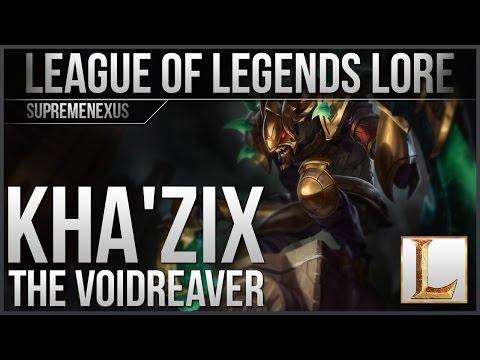 League of Legends Lore - Kha'Zix the Voidreaver