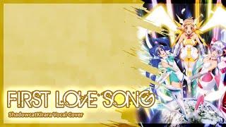 Repeat youtube video ShadowcatKirara - FIRST LOVE SONG [Senki Zesshou Symphogear - Vocal Cover]