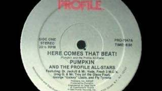 Pumkin and the Allstars-Here Comes That Beat