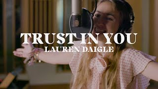 Lauren Daigle - Trust in You (Starstruck Sessions)