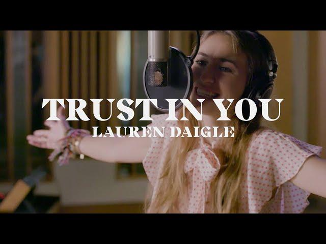 Lauren Daigle - Trust in You (Starstruck Sessions)