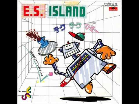 E.S. ISLAND- Tech Tech Mommy [テクテクマミー] (1982) music