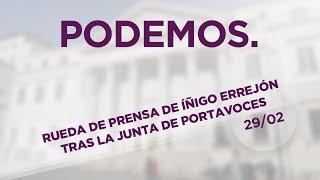 29/02/16 Rueda de prensa de Íñigo Errejón tras la junta de portavoces