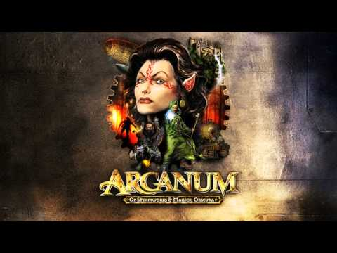 Arcanum: Of Steamworks And Magick Obscura Soundtrack (Full)