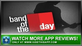 Band Of The Day iPhone App - Best iPhone App - Apps