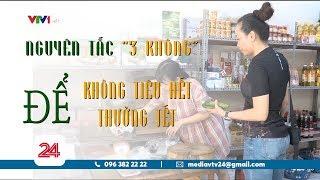 Áp dụng nguyên tắc 3 không, tiền Tết tiêu không hết | VTV24