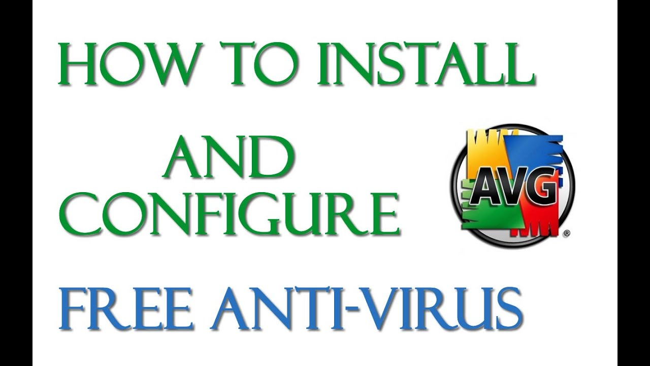 How to install and configure AVG free 2015