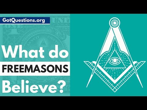 What is Freemasonry and What do Freemasons believe? | GotQuestions.org