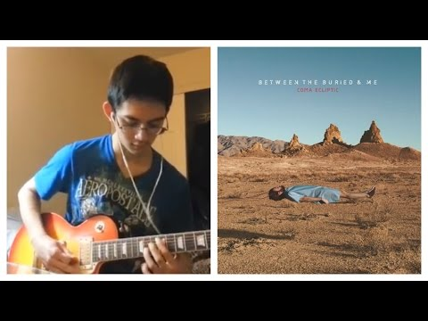 Between the Buried and Me - The Ectopic Stroll (Full Guitar Cover)