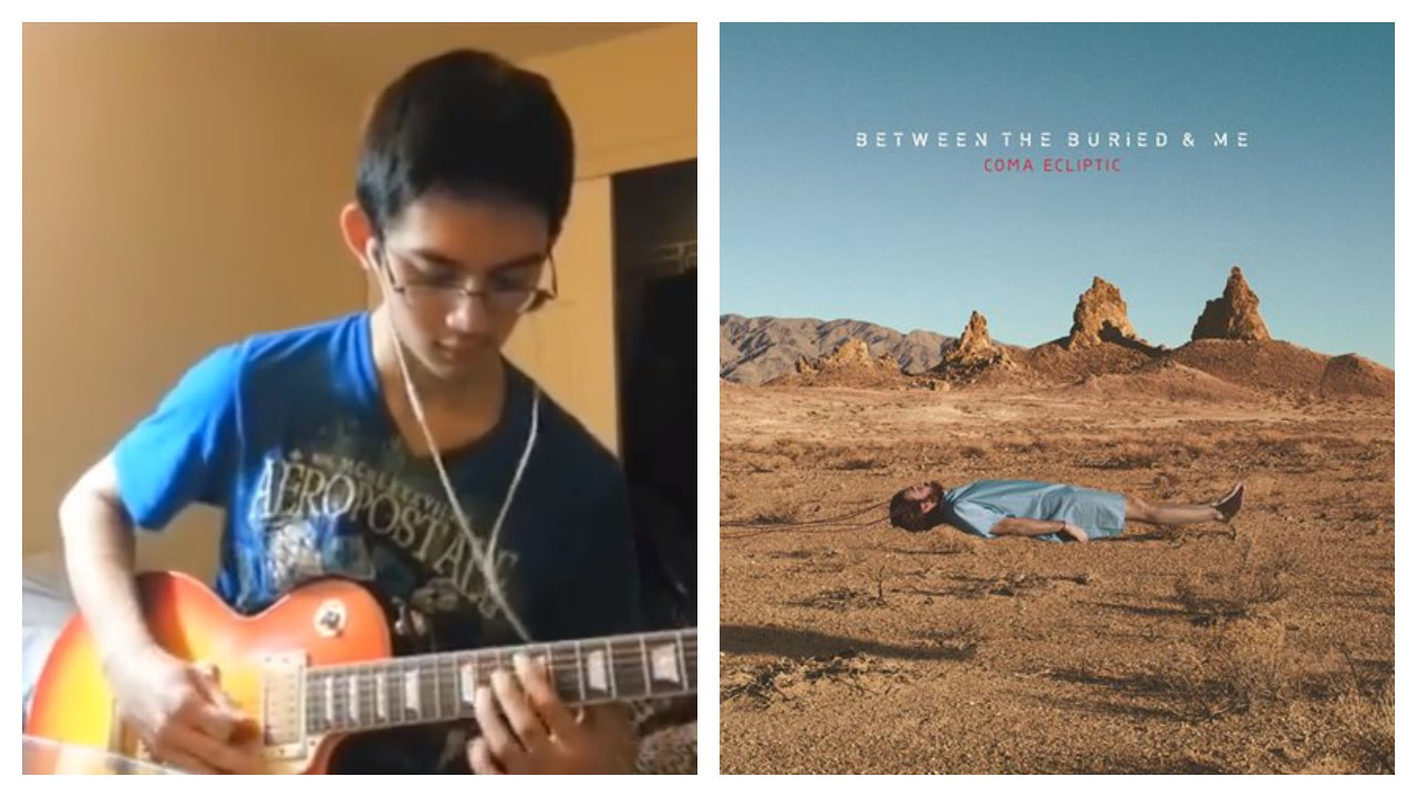 Between the Buried and Me - The Ectopic Stroll (Full Guitar Cover ...