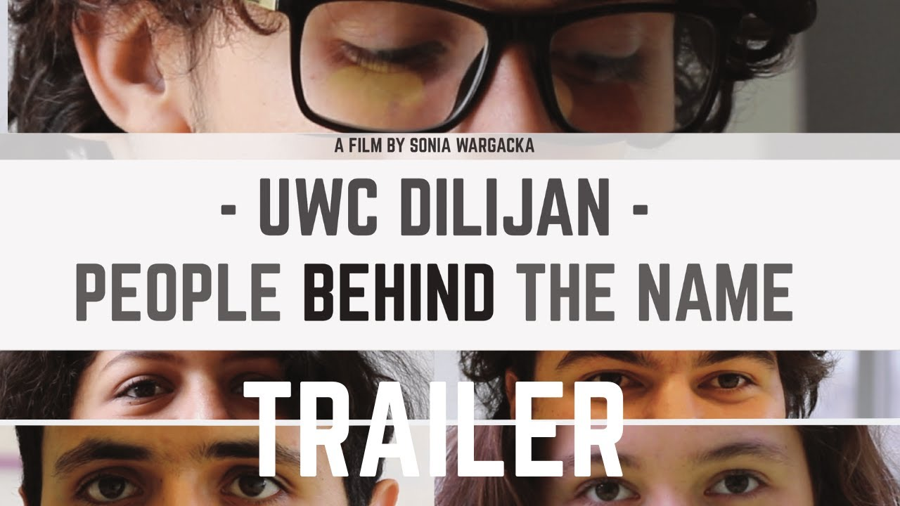 UWC Dilijan - People Behind The Name | TRAILER