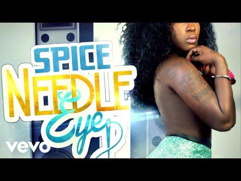 Spice - Needle Eye - Audio