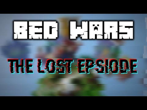 Bed Wars - The Lost Episode