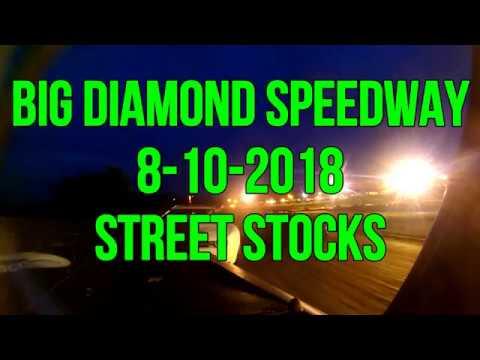 8 10 2018 Big Diamond Speedway street stock heat and feature