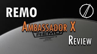 REMO - Ambassador X - Drumhead Review / Test