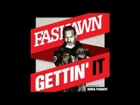 Fashawn - Gettin' It (Prod. Nima Fadavi)