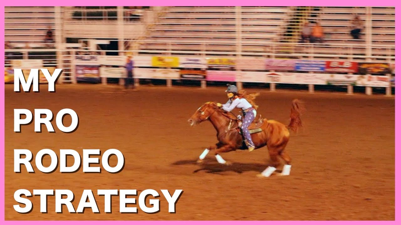 MY PRO RODEO STRATEGY...