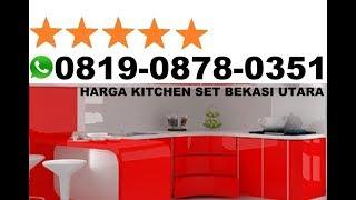 Harga Kitchen Set Bekasi Utara